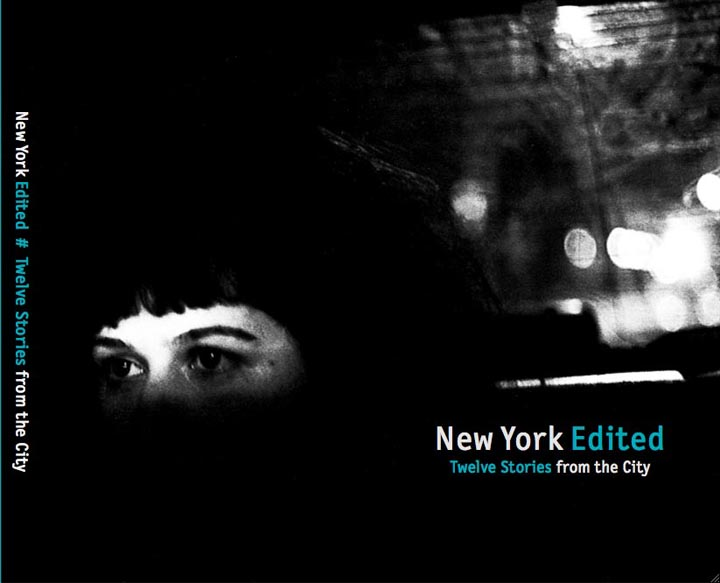 New York Edited. 12 Stories from the City